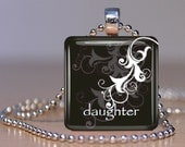 Daughter in Any Language of Your Choice Glass Tile Pendant Necklace or Keychain