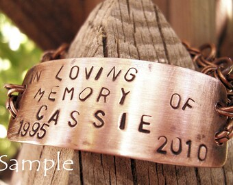 """Copper Personalized Memorial Bracelet/ """"Cassie"""" / Price is Approx."""