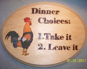 "Rustic Rooster Kitchen Sign Farm Barn Terra Cotta Origional Wooden Burning ""Take it or Leave it"""