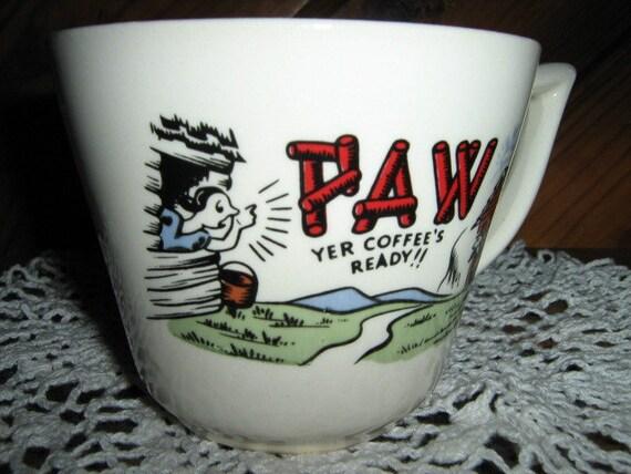 "Vintage large White mug Comical saying ""PAW Yer Coffee's Ready"""