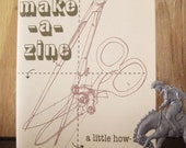Make-A-Zine: a little how-to