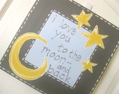 I love you to the moon and back Canvas, 12x12, MADE TO ORDER