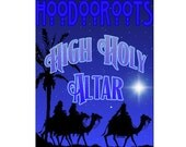 High Holy Altar Oil - A Fine Anointing Formula - Pure, Organic, Magical - A Beautiful Tradition