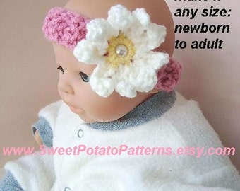 Instant Download PDF Crochet Pattern - Daisy Headband - SPP-25 make it any size newborn to adult
