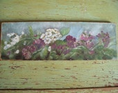 RESERVED for Shelly Perusse.....Vintage Hand Painted Floral Oil Painting Shabby Chic Perfection
