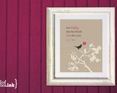 Wall Art - Song Bird (tan, pink, creme with sparrow/branch embellishment)  Psalm 150:6 - 5 x 7 Print