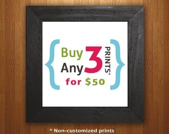 Bundle Pack: Buy any 3 Non-customized 8x10 Prints