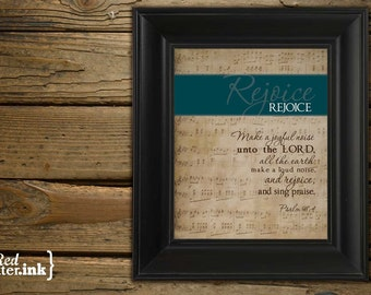 Wall Art - REJOICE (turquoise on old music score) Psalm 98.4 - 8 x 10 Print
