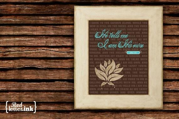 Wall Art (Hymn Lyrics) - He Tells Me I Am His Own John 1:12 - 8 x 10 Print