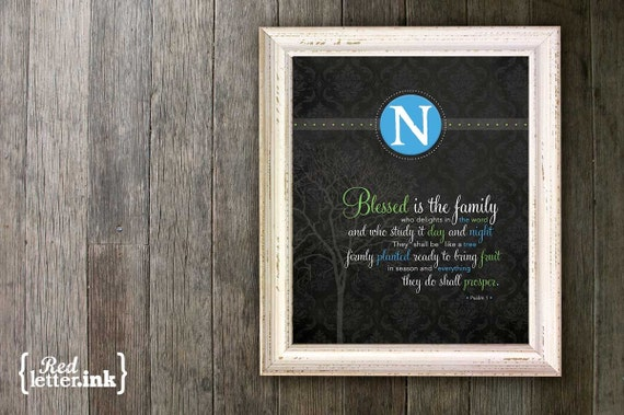 Family Monogram Print (4 colors to choose from)  Psalm 1 - 8 x 10 Print