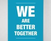 Together - Big Size Poster