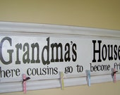 Grandma's House picture display sign