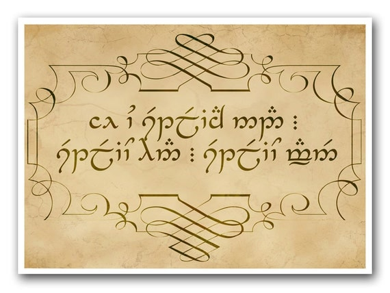 If You Trust Nothing Else - Lord of the Rings Quote - Sindarin Elvish Translation - 5x7 - LOTR