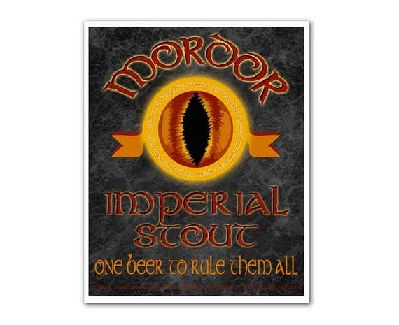 Middle Earth Microbrews: Mordor Imperial Stout - 8x10 print