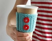 Coffee Cup Cozy, Crochet Coffee Sleeve, Reusable Coffee Cozy, Aqua with Red Buttons by The Cozy Project