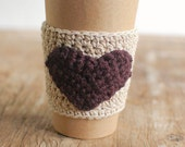 HEART Coffee Cup sleeve, Crochet Coffee Cup Cozy, Reusable Coffee Cozy,  Natural with Brown, VALENTINES GIFT