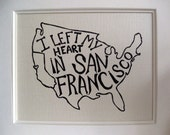 I Left My Heart In San Francisco - White Background - 8x10 Illustrated Wall Art