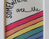 Somewhere Over the Rainbow - 8x10 Affordable illustrated Wall Art
