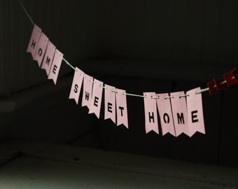 Home Sweet Home, Paper Banner, Pink paper Garland