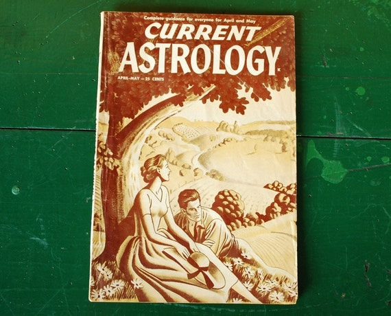 Current Astrology Magazine, April May 1951 Issue, Aries Taurus Gemini, April May Birthday