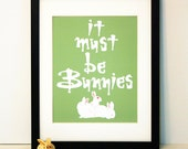 It Must Be Bunnies Buffy Inspired 8x10 print CHOOSE YOUR COLOR