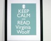 Keep Calm and Read Virginia Woolf 8x10 print