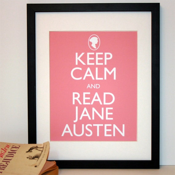 Keep Calm and Read Jane Austen 8x10 print