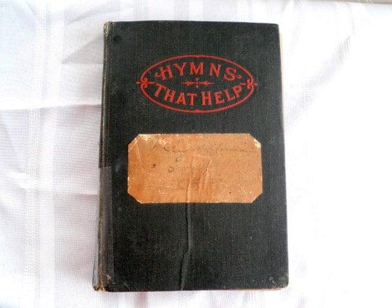 Vintage hymnal book.  Hymns That Help by E.S Lorenz 1903