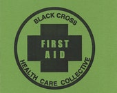 An Activist's Guide to Basic First Aid Street Medic