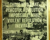 Those Who Make Peaceful Revolution Impossible JFK Poster