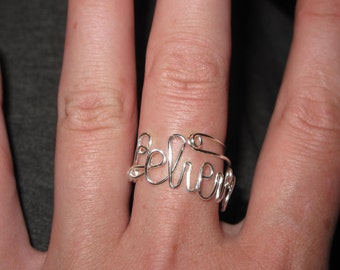 Wire Wrapped BELIEVE Spelled Ring MADE to Order