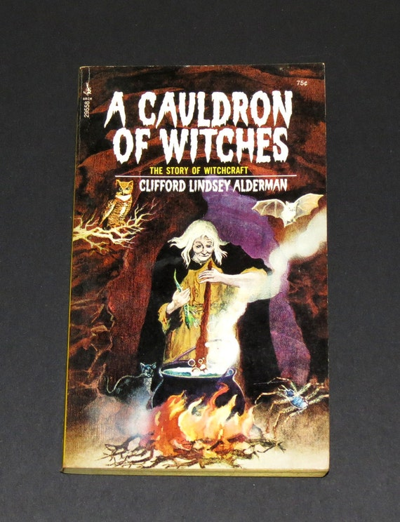 Vintage Witchcraft Book - A Cauldron of Witches