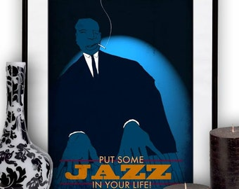 """Poster """"Put some jazz in your life"""" By carlos c. lainez"""