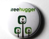 Tree Hugger, 3 Trees - 1 inch Button, Pin or Magnet