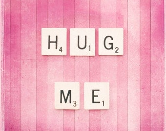 """Love Photography, pink valentines day decor photography scrabble tile wall art prints nursery decor lover valentine photograph, """"Hug Me"""""""