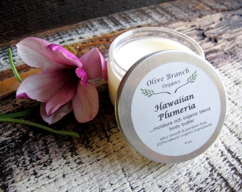 Body Butter Organic skin care All Natural with Essential Oils HAWAIIAN PLUMERIA 4 oz.