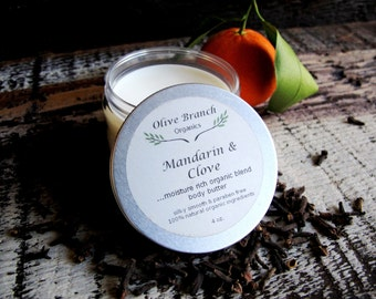 Body Butter organic Skin Care All Natural with Essential Oils in MANDARIN & CLOVE