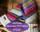 PDF MITTEN PATTERN - sewing diy pattern tutorial for upcycled felted wool fleece lined mittens