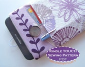 Kindle TOUCH Sleeve PDF PATTERN - sewing diy tutorial Kindle Touch ereader