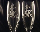 Etched Custom Champagne Flutes - Bride and Groom - His Mrs and Her Mr - Wedding Toast Flutes
