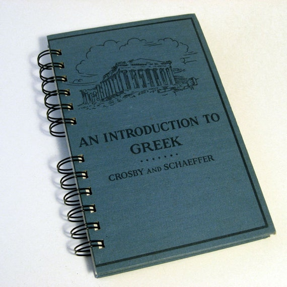 1963 INTRODUCTION TO GREEK Handmade Journal/Vintage Upcycled Book
