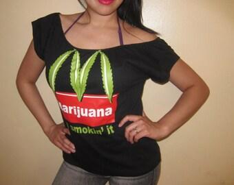 Ladies Custom DIY Marijuana McDonalds Funny Parody Im Smokin It Sexy Scoop Top - Medium