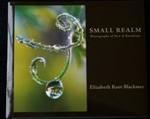 Small Realm: Photographs of Dew and Raindrops, Fine Art Photography Book