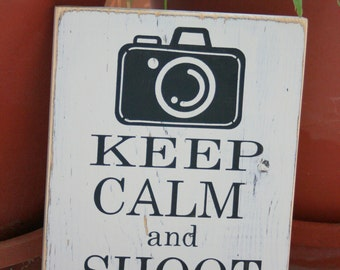Keep Calm and Shoot On hand painted distressed wood sign