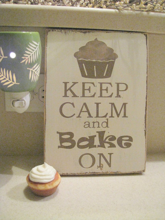 Keep Calm and Bake On hand painted wood Brown and white sign