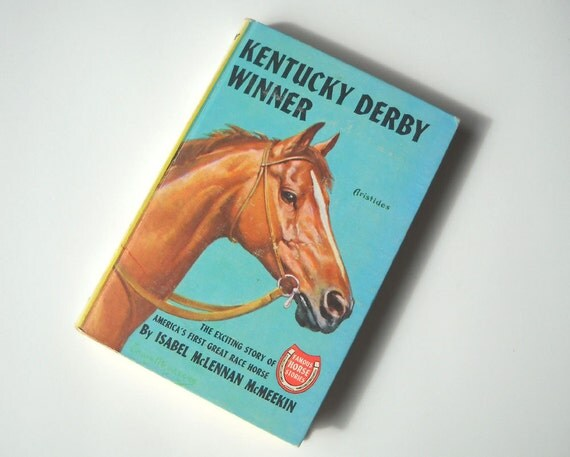 Vintage Horse Book: Kentucky Derby Winner