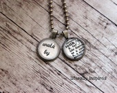 Walk By Faith Charm Necklace