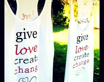 Give Love Create Change Tank