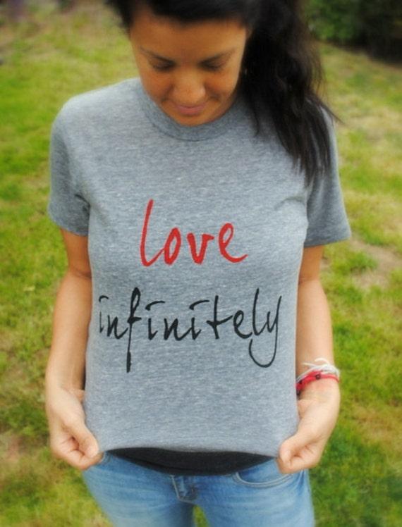 Unisex Love Infinitely T-Shirt
