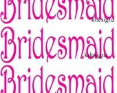 6 Wedding Bridesmaid iron-on shirt decal transfer NEW